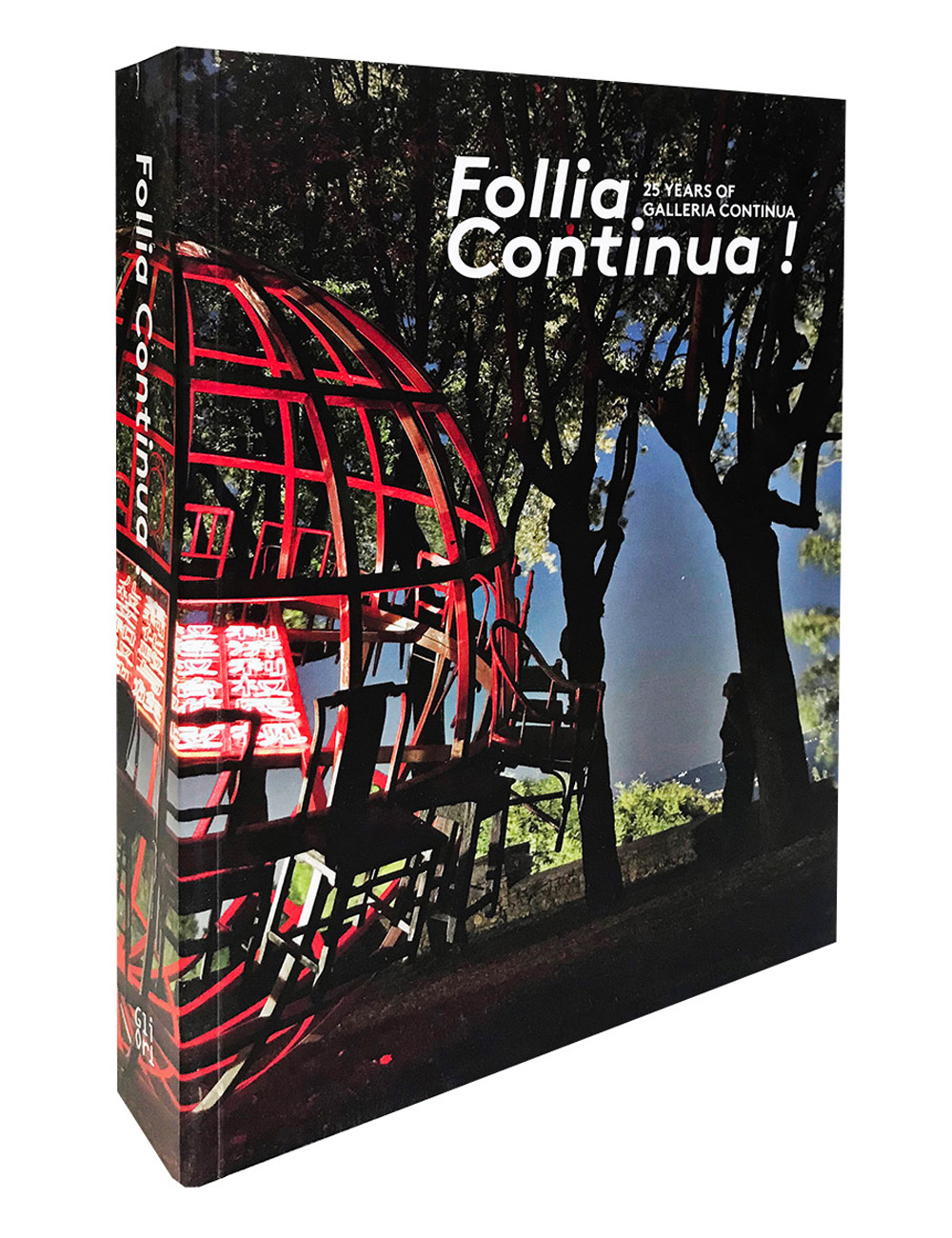 FOLLIA CONTINUA! 25 Years of Galleria Continua, 2015